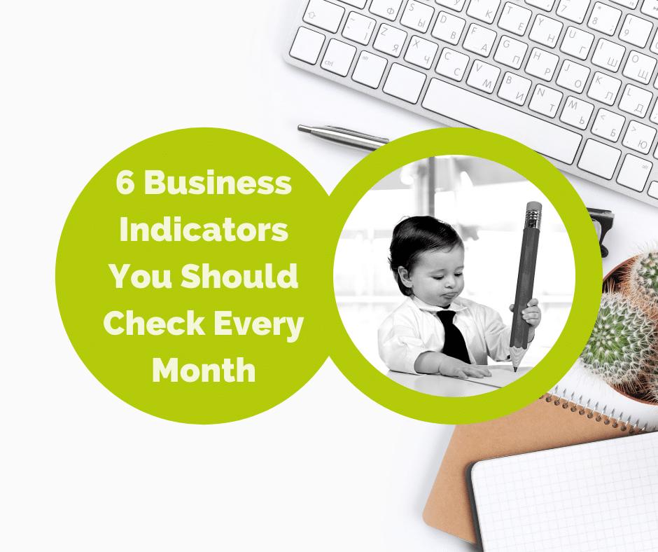 6 Essential Business Indicators